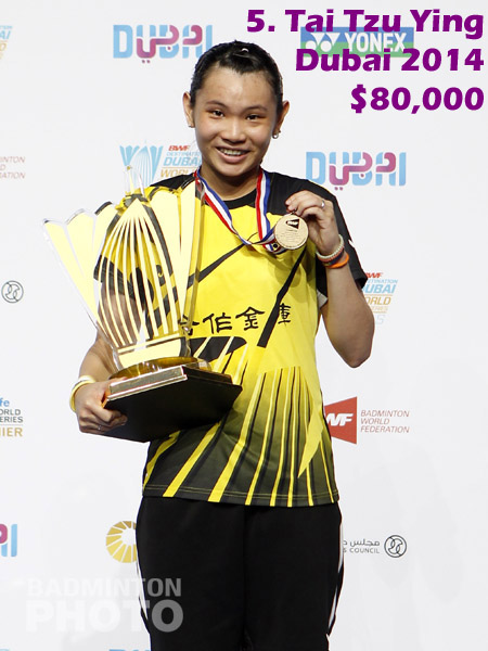 5. Tai Tzu Ying - 2014 Superseries Finals, $80,000