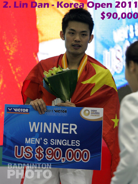 2. Lin Dan - 2011 Korea Open, $90,000
