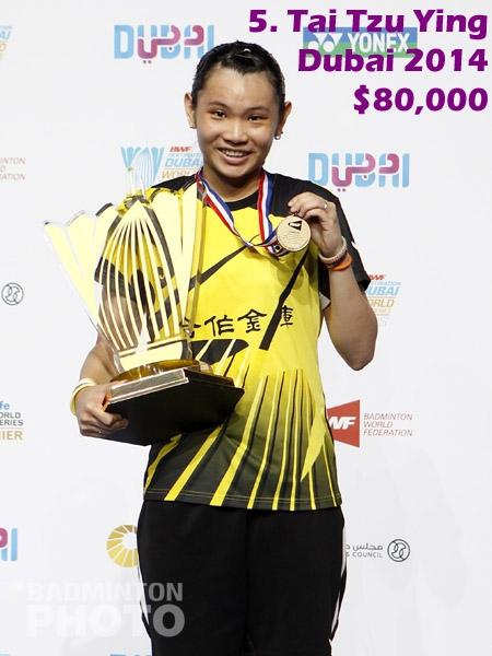 5. Tai Tzu Ying - 2014 Superseries Finals, $80,000