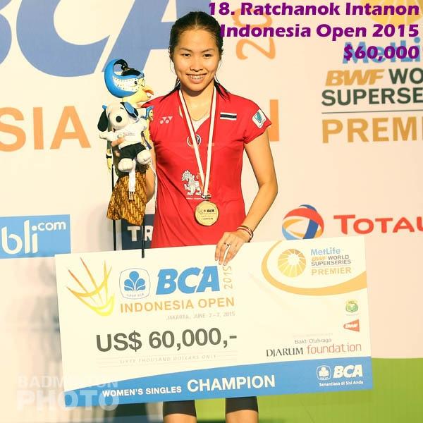 18. Ratchanok Intanon - 2015 Indonesia Open, $60,000